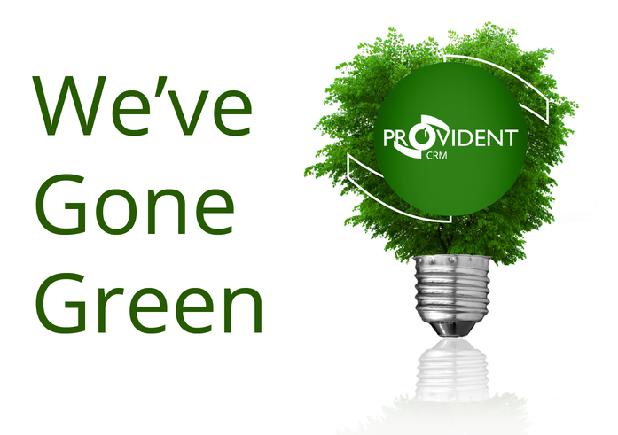 we have gone green